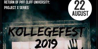 KOLLEGEFEST 2019 PROJECT X SERIES