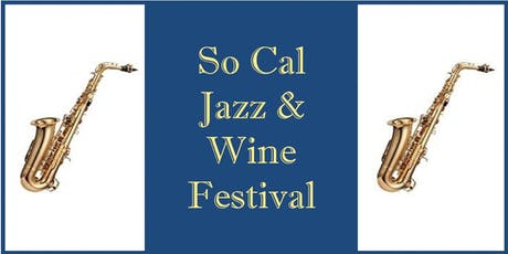 So Cal Jazz & Wine Festival tickets