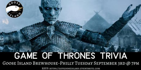 Game of Thrones Trivia at Goose Island Philly tickets