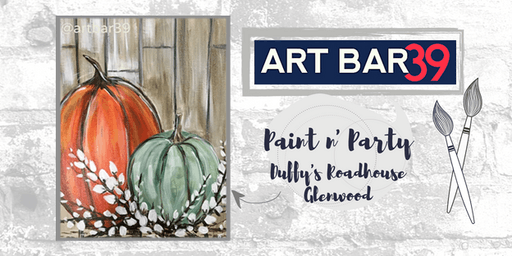Glenwood Public Paint & Sip | ART BAR 39 & Duffy's | Rustic Pumpkins