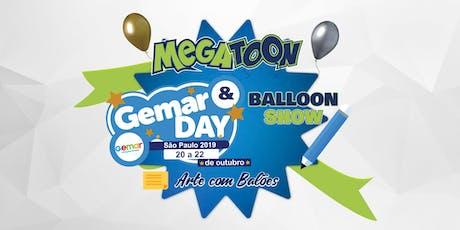 Megatoon - Balloon Show e Gemar Day ingressos