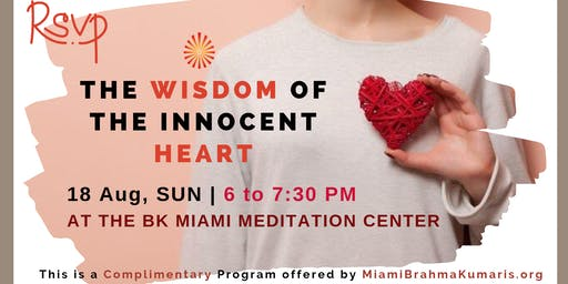 The Wisdom of the Innocent Heart : Special Sunday Evening Conversation