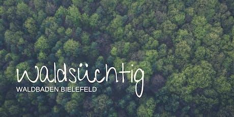 Waldsüchtig   Waldbaden Bielefeld - After Work Tickets