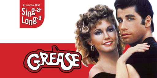 Grease - The Sing-Along Sensation!