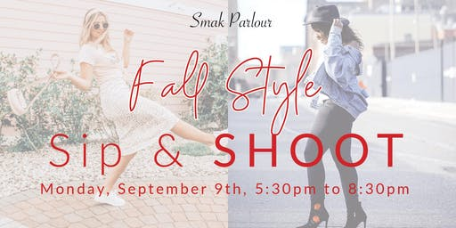 Fall Style Sip & SHOOT