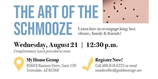 The Art Of The Shmooze- Lunch n Learn