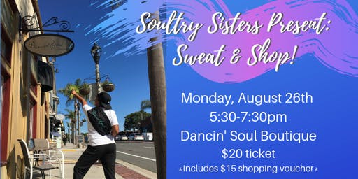 Soultry Sisters Presents: Sweat & Shop