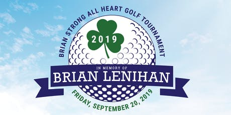 1st Annual Brian Strong All Heart Memorial Golf Tournament tickets