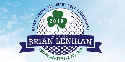 1st Annual Brian Strong All Heart Memorial Golf Tournament