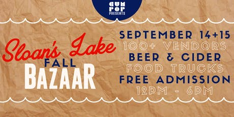 Sloan's Lake Fall BAZAAR tickets