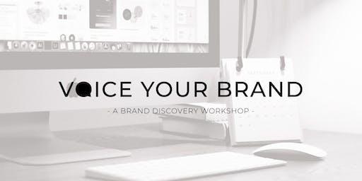 Voice Your Brand - Branding Workshop