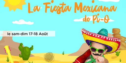 LA FIESTA MEXICANA DE PI-O
