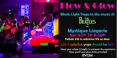 Flow and Glow Yoga Black Light Yoga- To the Beatles