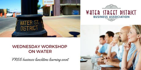 August WSDBA Workshop on Water tickets
