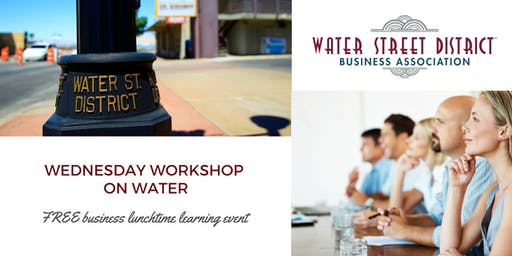 August WSDBA Workshop on Water