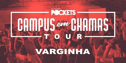 CAMPUS EM CHAMAS TOUR / VARGINHA - MG