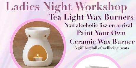 Ladies Night - Wax Burner Work Shop tickets