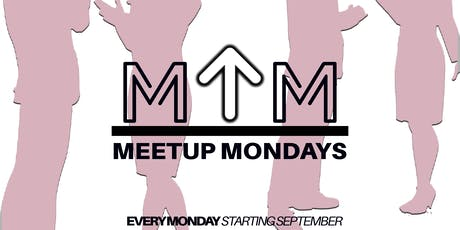 Meet Up Monday's :: Young Professionals Networking Happy Hour tickets