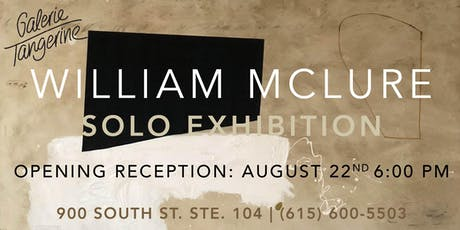 William McLure Solo Exhibition - Opening Reception tickets