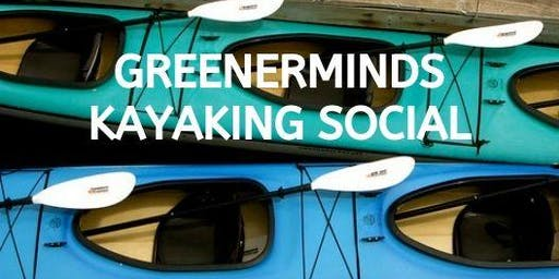 Greenerminds Kayaking Social