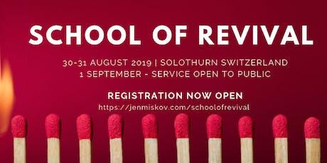 School of Revival Switzerland Tickets