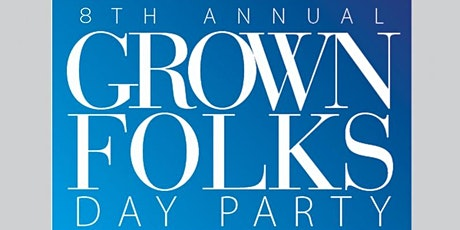 """New York Connection""""Old School/New School""""Grown Folks Day Party 2020 tickets"""