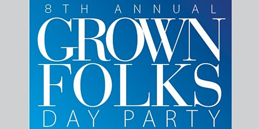 "New York Connection""Old School/New School""Grown Folks Day Party 2020"