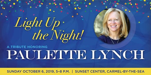 Light up the Night! A Tribute to Paulette Lynch!