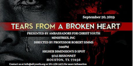 Tears From A Broken Heart Stage  Play (FUNDRAISER-$50 Donation Suggestion) tickets
