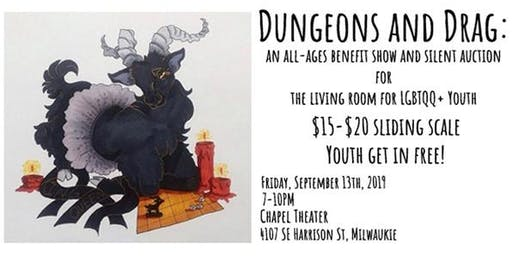 Dungeons and Drag: All Ages Variety Show Benefit for The Living Room Youth