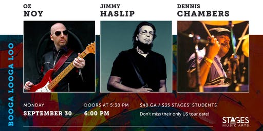 Oz Noy, Jimmy Haslip & Dennis Chambers Live at Stages Music Arts