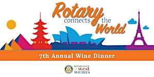 7th Annual Wine Dinner for Rotary Club of West Wichita