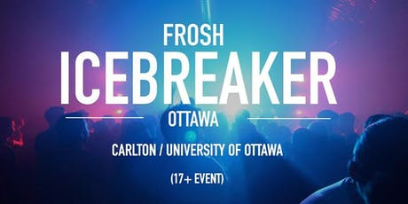 The Frosh Icebreaker // Ottawa // 2019 tickets