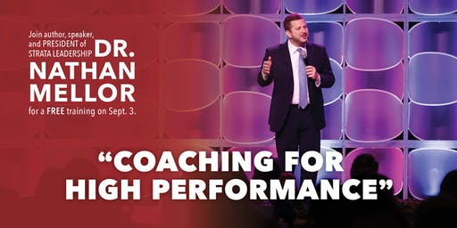 Coaching for High Performance FREE Workshop
