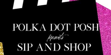 Polka Dot Posh Sip and Shop tickets