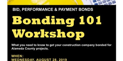 The Contractor Bonding Assistance Program Presents Bonding 101 Workshop