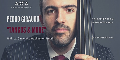 """Tangos & More with Pedro Giraudo"""