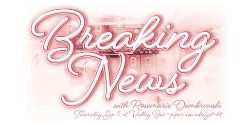 Get Lit: Breaking News with Rosemarie Dombrowski