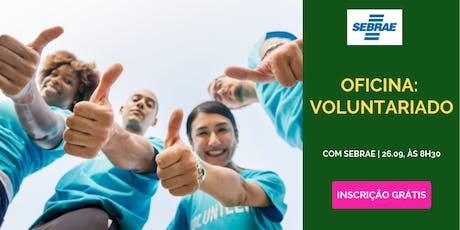 Oficina: Voluntariado | ACIB Mulher e SEBRAE SP ingressos