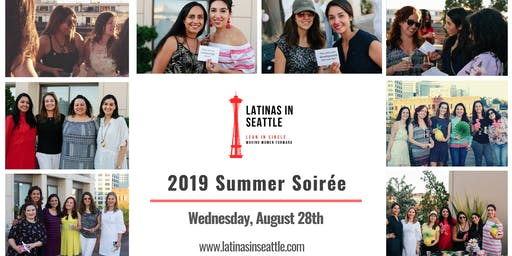 Latinas In Seattle 2019 Summer Soiree