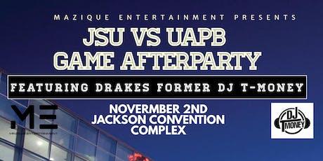 UAPB vs. JSU Game After-Party ft. DJ T Money tickets