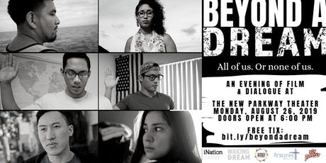 Beyond A Dream: All of us. Or none of us. tickets