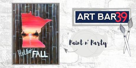 Paint & Sip | ART BAR 39 | Public Event | MN State Hello Fall tickets