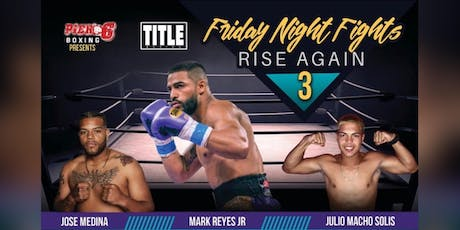 Friday Night Fights tickets