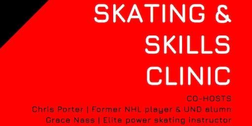 Skating & Skills Clinic | Cohosts: Chris Porter & Grace Nass