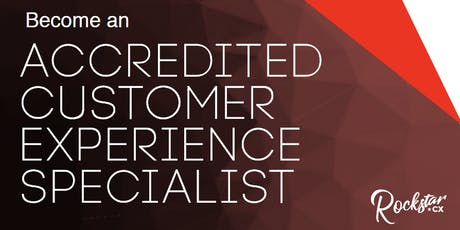 Accredited Customer Experience Specialist (ACXS)  * EARLY BIRD DISCOUNT * tickets