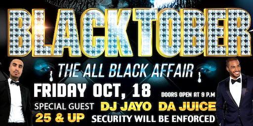 BlackTober: The All Black Affair