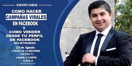 Evento Unico: Vende con tu perfil personal + Campañas virales + Networking boletos