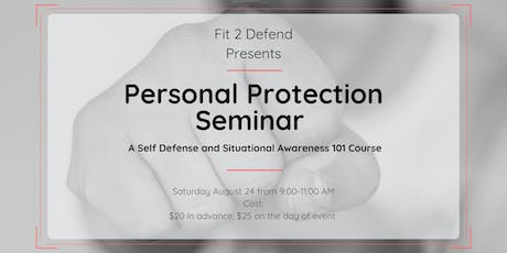 Personal Protection Seminar tickets
