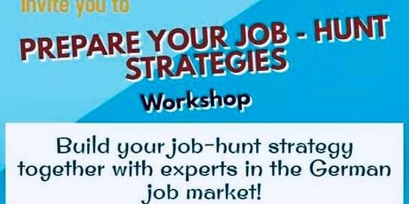 Prepare your Job-Hunt Strategies tickets